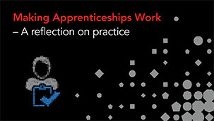Making Apprenticeships Work: A focus on practice