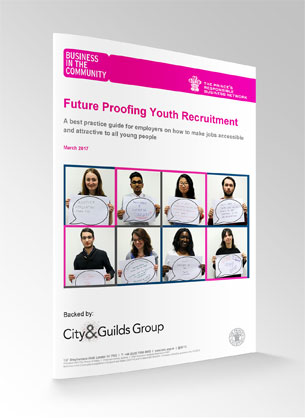 Future Proofing Youth Recruiment Guide - BITC backed by the City & Guilds Group